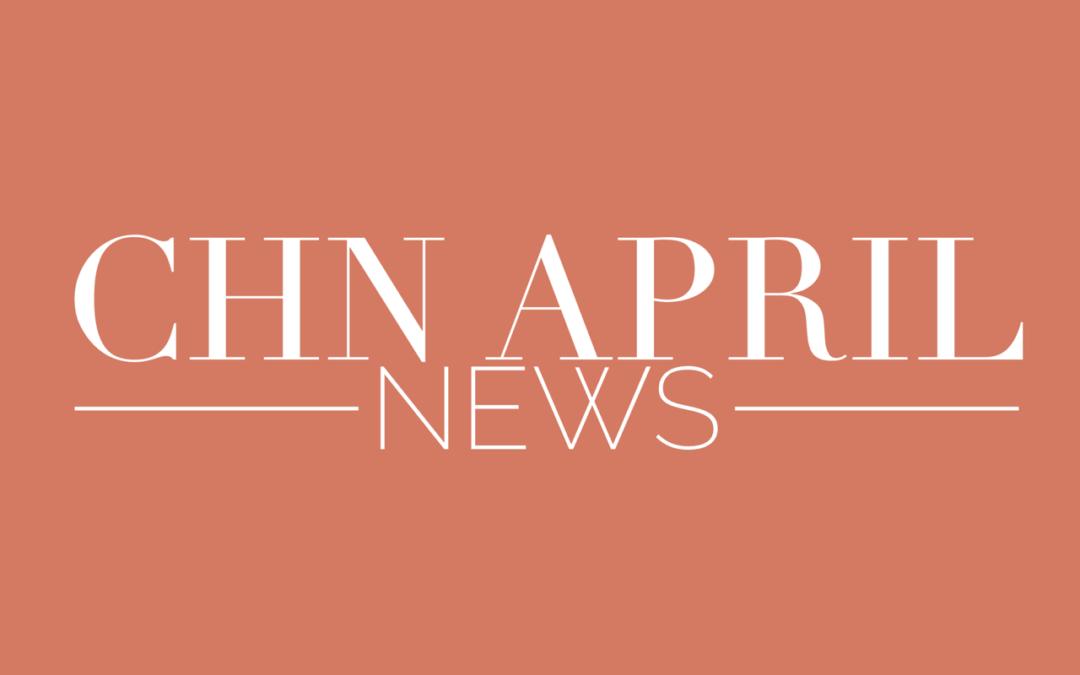 CHN Community News – April